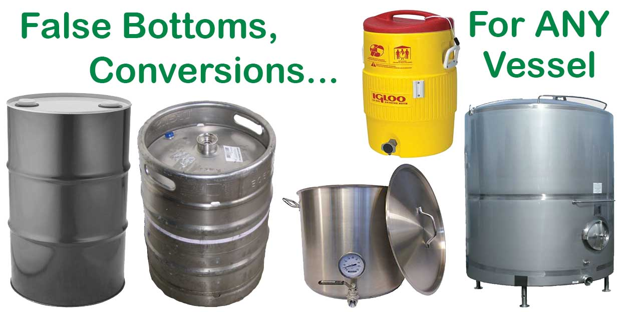 False Bottoms and Beer Brewing Conversions for Any Vessel